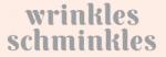 Wrinkles Schminkles Coupons